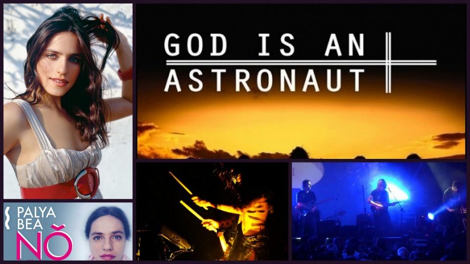 God Is An Astronaut és Palya Bea lemezbemutató koncert -ceremóniamester ajánlja