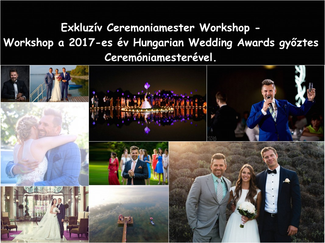 Ceremoniamester Workshop a 2017-es év Hungarian Wedding Awards győztes Ceremóniamesterével